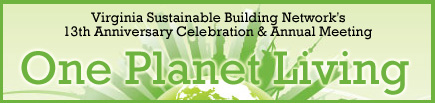 One Planet Living: VSBN's Thirteenth Annual Meeting and Celebration