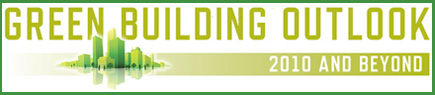 Green Building Outlook: 2010 and Beyond