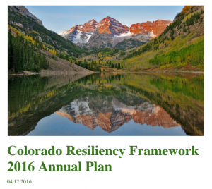 Colorado Resiliency Framework 2016 Annual Plan
